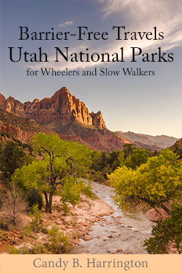 Cover of Utah National Parks for Wheelers and Slow Walkers